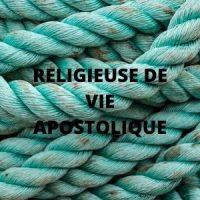 RELIGIEUSE DE VIE APOSTOLIQUE